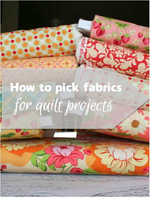 how to choose fabris for quilt projects