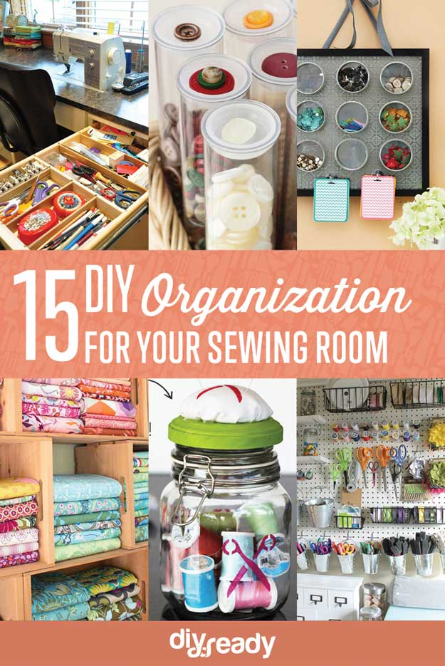 15 Sewing Room DIY Organization | 26 Craft Room Ideas Every Crafter Would Love