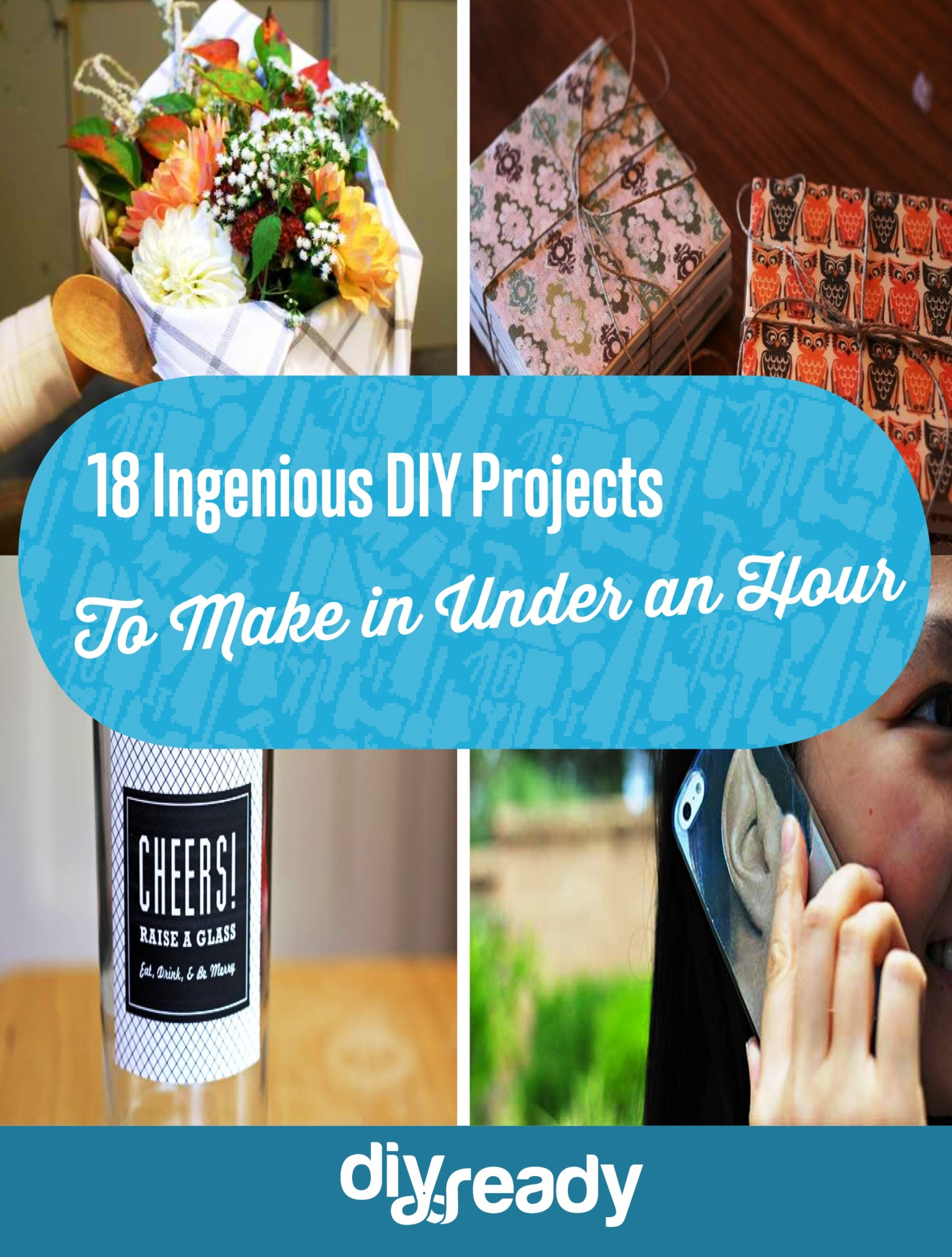 18 Ingenious DIY Projects to Make in Under an Hour