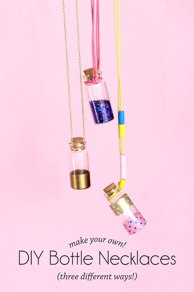 DIY Bottle Necklaces   22 Cheap DIY Jewelry Projects for Girls