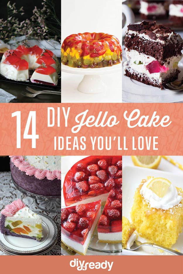 DIY Jello Cake Ideas